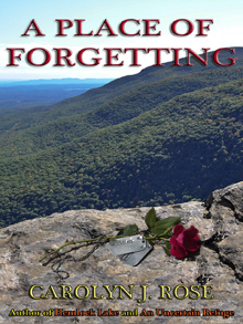 A Place of Forgetting by Carolyn J. Rose