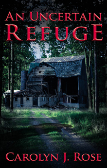 An Uncertain Refuge by Carolyn J. Rose